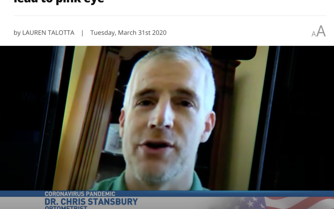 Dr. Chris Stansbury explains how COVID-19 can lead to pink eye